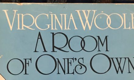 Virginia Woolf and A Room of One's Own (First published in London, 1929)