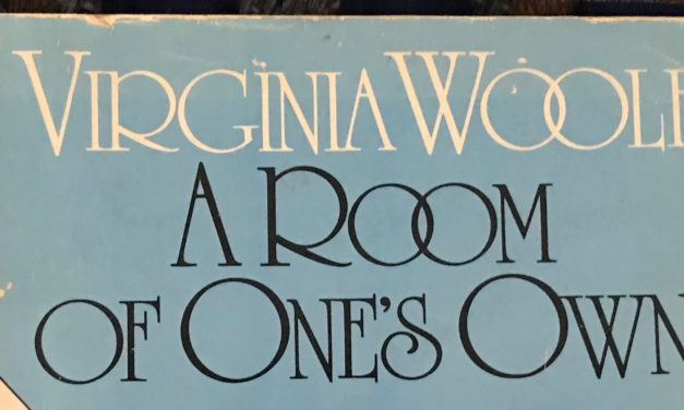 Women Writers on Writing: Virginia Woolf and A Room of One's Own (First published in London, 1929)
