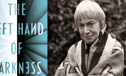 The Left Hand of Darkness by Ursula K. Le Guin: Ambisexuality, both male and female in the same body, explored in a novel written in 1969 by one of the greatest thinkers of our time.
